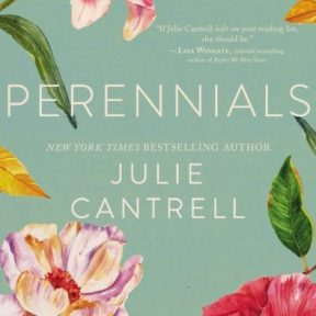 "Signing & Reading of ""Perennials"" by Julie Cantrell"