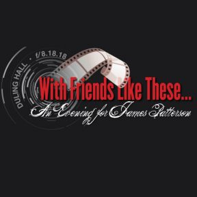 With Friends Like These: A Benefit for James Patterson
