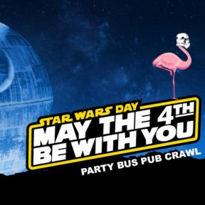 The Flamingo presents May The 4th Be With You Party Bus Bar Crawl